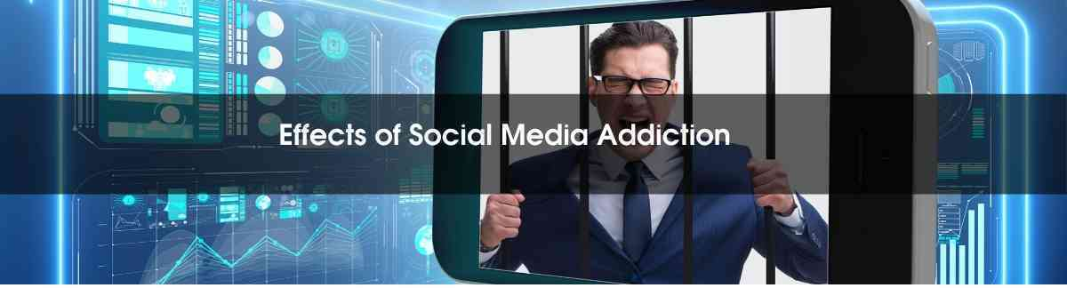 effects of social media addiction