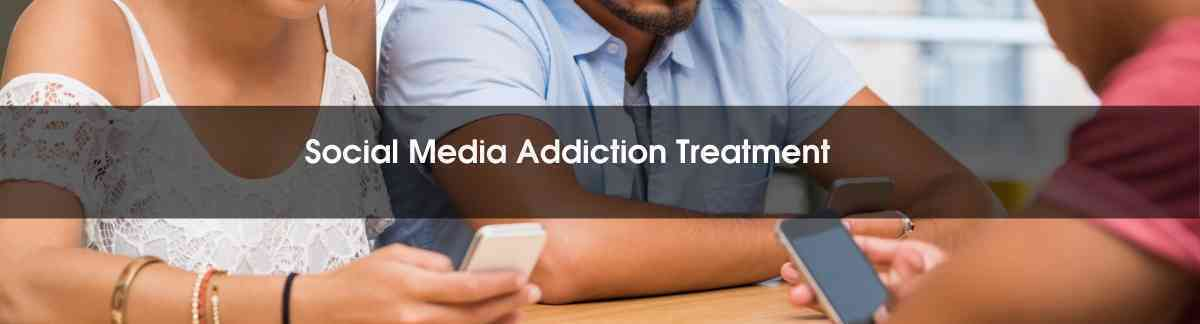 social Media Addiction Treatment