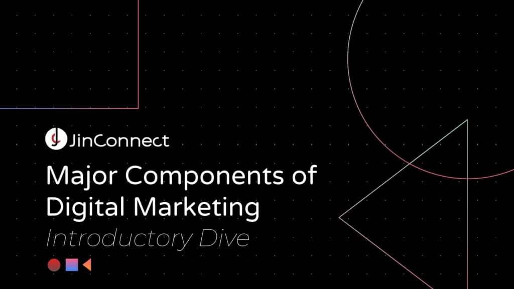Major Components of Digital Marketing